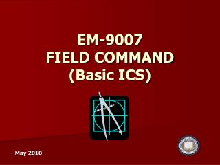 EM-9007  FIELD COMMAND  Basic ICS