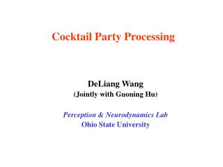Cocktail Party Processing