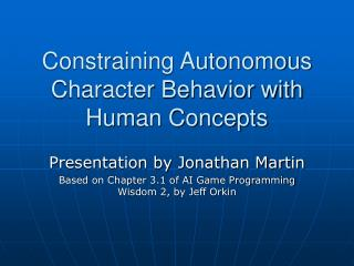Constraining Autonomous Character Behavior with Human Concepts