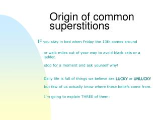 Origin of common superstitions
