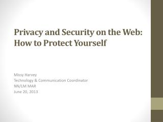 Privacy and Security on the Web: How to Protect Yourself