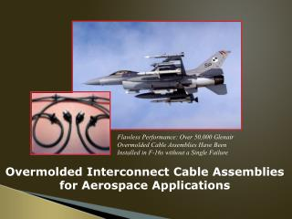 Overmolded Interconnect Cable Assemblies  for Aerospace Applications