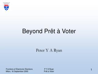Beyond Pr ê t  à  Voter