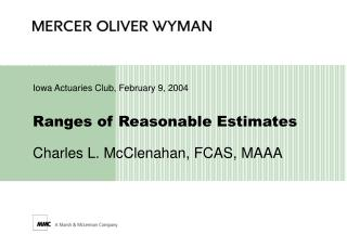 Ranges of Reasonable Estimates  Charles L. McClenahan, FCAS, MAAA