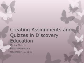 Creating Assignments and Quizzes in Discovery Education
