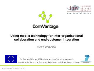 Using mobile technology for inter-organisational collaboration and end-customer integration