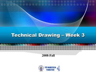 Technical Drawing – Week 3