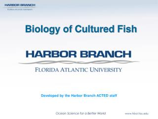 Biology of Cultured Fish