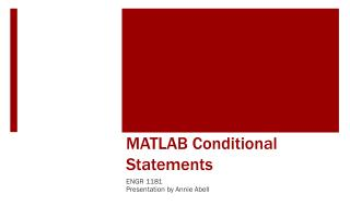 MATLAB  Conditional Statements
