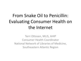 From Snake Oil to Penicillin: Evaluating Consumer Health on the Internet