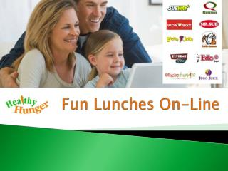 Fun Lunches On-Line