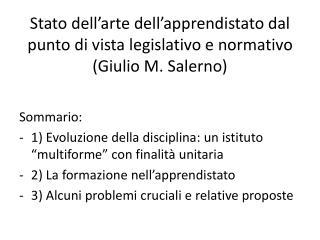 Stato dell�arte dell�apprendistato dal punto di vista legislativo e normativo (Giulio M. Salerno)