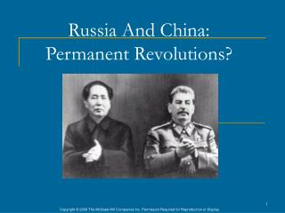 Russia And China:  Permanent Revolutions?