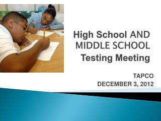 High School AND MIDDLE SCHOOL Testing Meeting