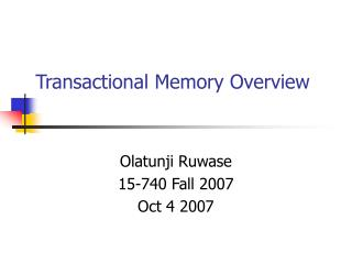 Transactional Memory Overview