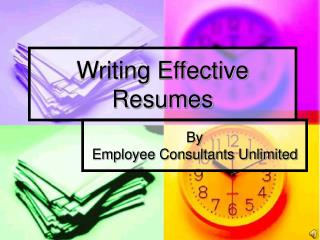 Writing Effective Resumes