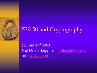 Z39.50 and Cryptography
