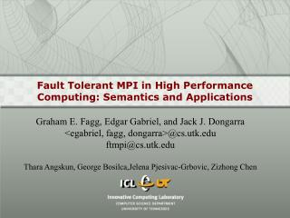 Fault Tolerant MPI in High Performance Computing: Semantics and Applications