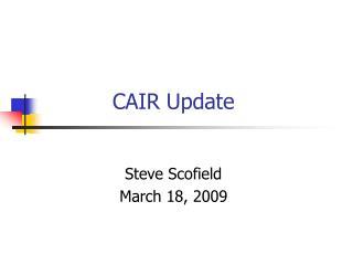 CAIR Update