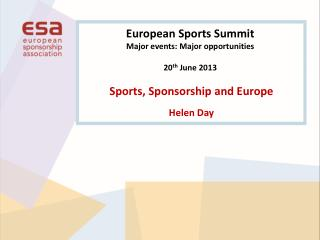 Sports, Sponsorship and Europe Helen Day