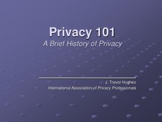 Privacy 101  A Brief History of Privacy
