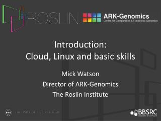 Introduction:  Cloud, Linux and basic skills