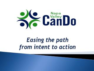 Easing the path  from intent to action