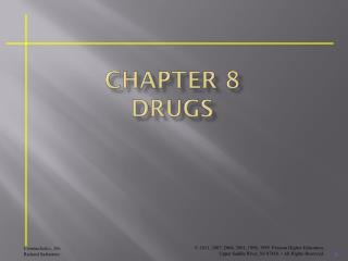 Chapter 8 DRUGS