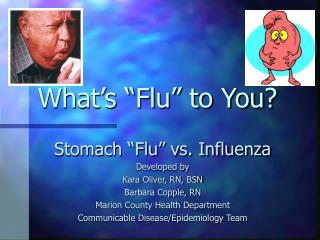 What�s �Flu� to You?
