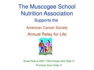 The Muscogee School Nutrition Association