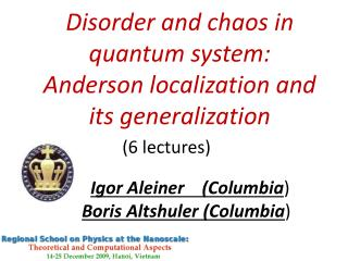 Disorder and chaos in quantum system: Anderson localization and its generalization