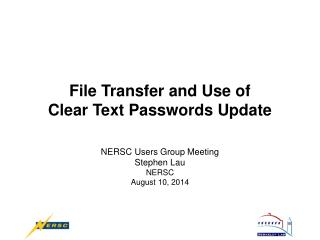 File Transfer and Use of Clear Text Passwords Update