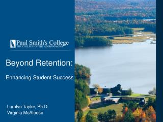 Beyond Retention: