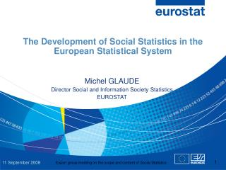 The Development of Social Statistics in the  European Statistical System