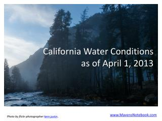 California Water Conditions  as of April 1, 2013