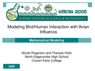 Modeling Bird/Human Interaction with Avian Influenza