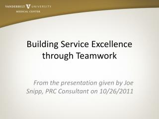 Building Service Excellence through Teamwork