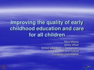 Improving the quality of early childhood education and care for all children