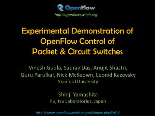 Experimental Demonstration of OpenFlow Control of  Packet & Circuit Switches