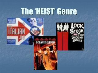 The 'HEIST' Genre