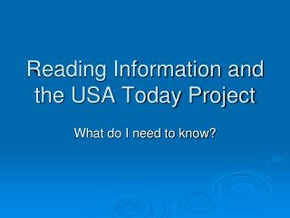 Reading Information and the USA Today Project