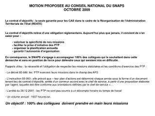 MOTION PROPOSEE AU CONSEIL NATIONAL DU SNAPS OCTOBRE 2009