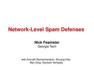 Network-Level Spam Defenses