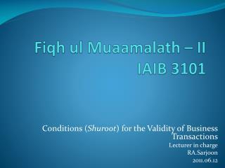 Fiqh ul Muaamalath  – II IAIB 3101