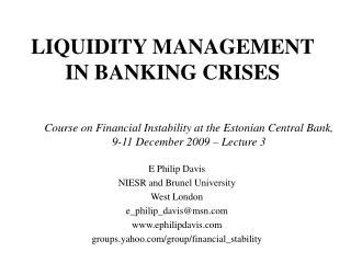 LIQUIDITY MANAGEMENT IN BANKING CRISES