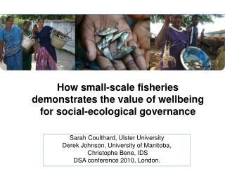 How small-scale fisheries demonstrates the value of wellbeing for social-ecological governance