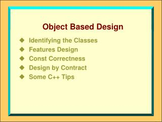 Object Based Design