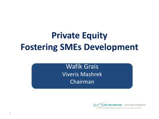 Private Equity  Fostering SMEs Development