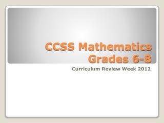 CCSS Mathematics Grades 6-8