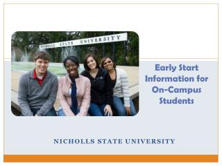 Early Start Information for  On-Campus Students